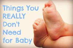 10 (OK, 9) Things You Really Don't Need For Baby - hilarious! This lady is hilarious!