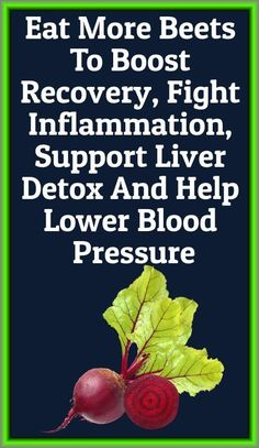 Eat More Beets To Boost Recovery, Fight Inflammation, Support Liver Detox And Help Lower Blood Pressure Health Tips, Health Care, Detox Tips, Liver Detox, Lower Blood Pressure, Natural Home Remedies, Healthy Recipes, Healthy Eats, Beets
