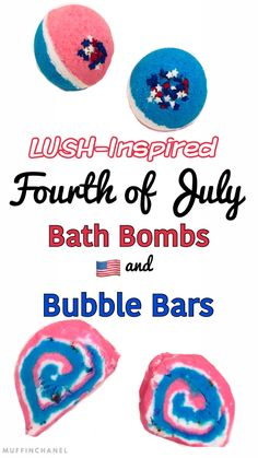 Wait... LUSH inspired 4th of July bath stuff? Yes, please. LUSH-Inspired Fourth of July Bath Bombs and Bubble Bars | DIY MuffinChanel ❤ 4th of July super cute