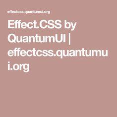 Effect.CSS by QuantumUI | effectcss.quantumui.org