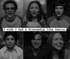 It's kind of difficult to live in Wisconsin and NOT have a friendship like theirs. Movies Showing, Movies And Tv Shows, That 70s Show Quotes, Thats 70 Show, Mood, Music Tv, Best Shows Ever, Movie Quotes, 70s Quotes