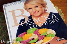 Di gotuje: Bosacka po polsku. Nowoczesne przepisy kuchni pols...