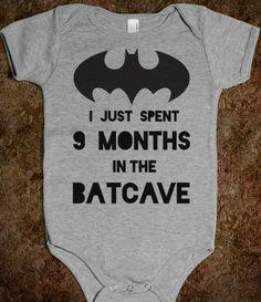 I Just Spent 9 Months in the Batcave - det er da en rigtig klam reference til livmoderen :-/