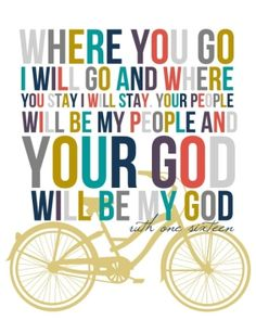 Ruth 1:16--I love the book of Ruth and love this print