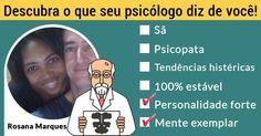 Descubra o que seu psicólogo diz de você!
