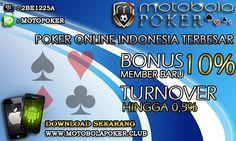 Motobolapoker adalah agen capsa susun Indonesia online terpercaya dengan sistem uang asli. Situs agen capsa susun Indonesia terbaik dapat di download di android.