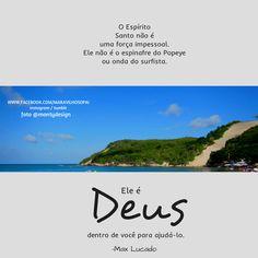 O Espírito Santo não é uma força impessoal. Ele não é o espinafre do Popeye ou onda do surfista. Ele é Deus dentro de você para ajudá-lo. -Max Lucado *Queridos, estamos também no instagram http://instagram.com/maravilhosopai *Tumblr: http://maravilhosopai.tumblr.com/ #maravilhosopai #god #godbless #sweet #amo #Deus #espíritosanto #onda #surfista #maxlucado #força #amor #boatarde