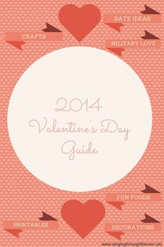 2014 Valentine's Day Guide - From crafts to date ideas, this is the place to get your fill of everything #Valentine'sDay