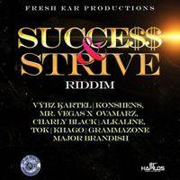 Success & Strive Riddim - Fresh Ear Production by Ridediriddim.Com on SoundCloud