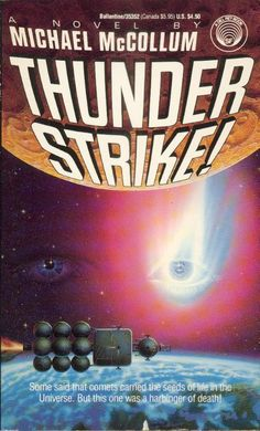 Publication: Thunder Strike!  Authors: Michael McCollum Year: 1989-06-00 ISBN: 0-345-35352-8 [978-0-345-35352-8] Publisher: Del Rey / Ballantine  Cover: Barclay Shaw