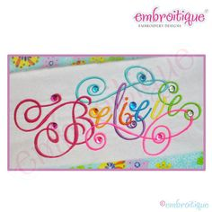 Believe Calligraphy Script Embroidery Design  Small by Embroitique