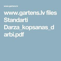 www.gartens.lv files Standarti Darza_kopsanas_darbi.pdf