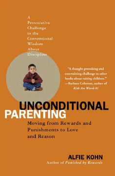 Unconditional Parenting: Moving from Rewards and Punishments to Love and Reason by Alfie Kohn, http://www.amazon.co.uk/dp/0743487486/ref=cm_sw_r_pi_dp_oKuOqb0AFAJN2