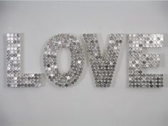 use wooden letters, cover in pennies, spray paint silver- TWINKLE