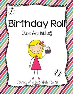 Birthday Roll : Dice Math Activities {Freebie}