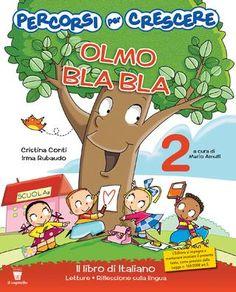 Olmo 2a Il libro di italiano  Scuola primaria