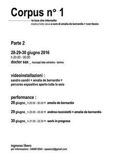 Corpus n.1_Parte 2 / Doctor Sax - http://www.canalearte.tv/news/corpus-n-1_parte-2-doctor-sax/
