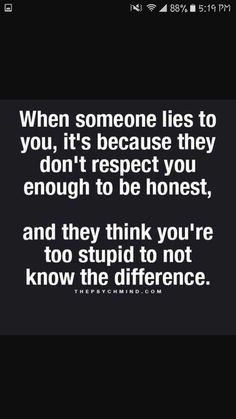 Or they trust the person they tell the lie to not betray them. Boy Quotes, Wise Quotes, Lying Friends Quotes, Friend Quotes, Betrayal Quotes, Friend Betrayal, Betrayed By A Friend, Be Present Quotes, Broken Trust