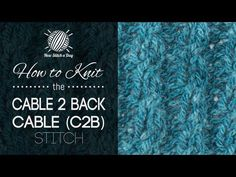 How to Knit the Cable 2 Back Cable Stitch