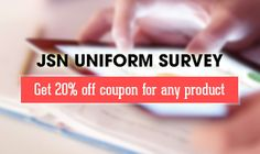 Join the JSN UniForm survey, spend just 3 minutes and get a 20% OFF coupon NOW!  #jsnuniform
