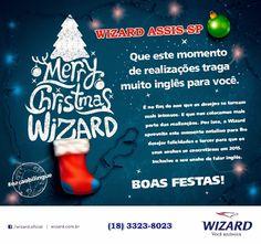 WIZARD ASSIS - Escola de Idiomas: BOAS FESTAS A TODOS!