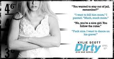 Dirty (Dive Bar, by Kylie Scott Kylie Scott, Dive Bar, The Way I Feel, Book Boyfriends, I Smile, Book 1, Book Quotes, Teaser, Confessions