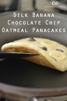 Silk Banana Chocolate Chip Oatmeal Pancakes