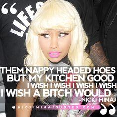 I Wish A Bitch Would | Nicki Minaj Quotes #quotes #nickiminajquotes #nickiminaj