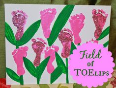 Field of TOE-lips - the perfect Spring painting - baby foot prints, paint, canvas, DIY and glitter