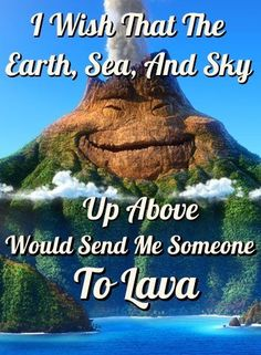 lyrics to i lava you -  disney's short film lava