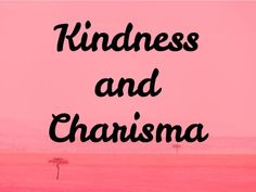 What Are Your Two Most Surprising Personality Traits?! I got Kindness and Charisma