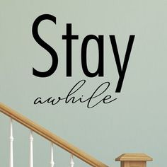 Greet your guests and all who enter your home with this lovely welcoming Stay Awhile Block Entryway Wall Decal. Kitchen Wall Decals, Polka Dot Wall Decals, Flower Wall Decals, Nursery Wall Decals, Vinyl Wall Decals, Entryway Quotes, Entryway Wall, Wall Seating, Vinyl Wall Quotes