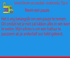 http://www.mrpromoteboy.com/learning-for-school/8-studying-tips/  Dit is de makkelijkste tip van allemaal, maar de rede van het nemen van een pauze is dat je niet alles is een keer kan onthouden.  Je moet de dingen herhalen met daartussen een welverdiende pauze.  Hopelijk waren dit handige tips voor studerend Nederland.