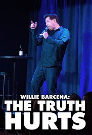 Willie Barcena: The Truth Hurts Poster