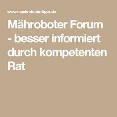 Mähroboter Forum - besser informiert durch kompetenten Rat