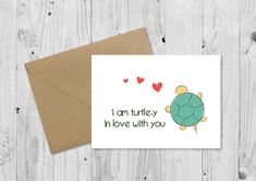 I am turtle-y in love with you Mothers Day Card Card for Mom/Mum Birthday Card Anniversary Card Animal Pun Card Funny Love Card Birthday Cards For Mother, Birthday Cards For Boyfriend, Mum Birthday, Funny Birthday Cards, Mothers Day Cards, Mothers Day Puns, Happy Mothers, Birthday Quotes, Valentines Day Cards Puns