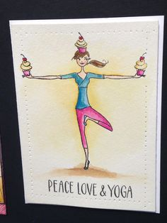 """""""peace, love and yoga"""" cupcake card by Penny Black"""