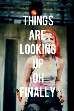 I thought id never see the day that youd smile at me . Looking Up :) by Paramore Pop Bands, Music Bands, Amazing Quotes, Great Quotes, Paramore Hayley Williams, Panic! At The Disco, Film Music Books, Pop Punk, My Favorite Music