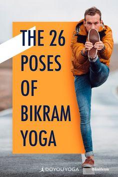 The 26 Poses of Bikram Yoga #yoga #fitness #health Ashtanga Yoga, Vinyasa Yoga, Yoga Bikram, Yoga Handstand, Yin Yoga, Bikram Yoga Benefits, Iyengar Yoga, Kundalini Yoga, Bikram Yoga Poses