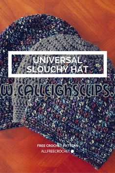 Universal Slouchy Crochet Hat - Get the free pattern.