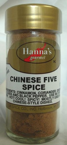 CHINESE FIVE SPICE: Ingredients: Cinnamon, Coriander, Ginger, Cloves and Black Pepper. Use in stir fry. HOT! COOL! SPICY! Mostly used in Chinese-style dishes $3.99