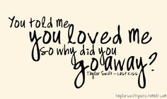 broken heart quotes | taylor swift, broken heart, love, quotes - image #609331 on Favim.com