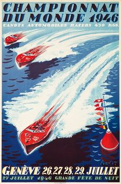 This vintage poster advertises the world champion speed-boat race of Such dynamism and adventure have rarely been captured so viscerally in advertising. Artist Canvas, Canvas Art, Canvas Size, Evian Les Bains, Most Famous Artists, Art Deco Posters, Modern Posters, Retro Posters, Journey