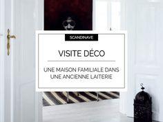 Visite déco :  une laiterie familiale au Danemark   @decocrush - www.decocrush.fr