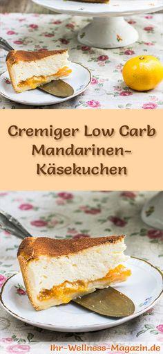 Rezept für einen leichten Low Carb Mandarinen-Käsekuchen: Der kohlenhydratarme Kuchen wird ohne Zucker und Getreidemehl gebacken. Er ist kalorienreduziert, ...