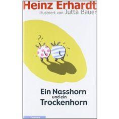 Ein Nasshorn und ein Trockenhorn: Heinz Erhardt, Jutta Bauer