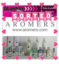 Obandina Blog´s: Sorteo Lote Perfumería de Aromers
