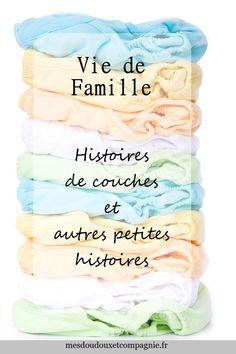 8662374c0f2 Histoires de couches bébé et autres petites histoires de famille. Anecdotes  avec un baby boy