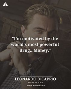 Top 13 Leonardo DiCaprio Quotes That Will Make You Think Legend Quotes, Wisdom Quotes, Life Quotes, Attitude Quotes, Daily Motivational Quotes, Tweet Quotes, Funny Quotes, Inspirational Quotes, Quotes About God