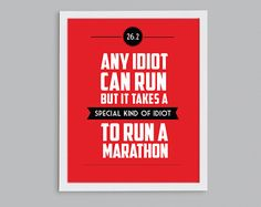26.2 It Takes a Special Kind of Idiot to Run by StephLawsonDesign